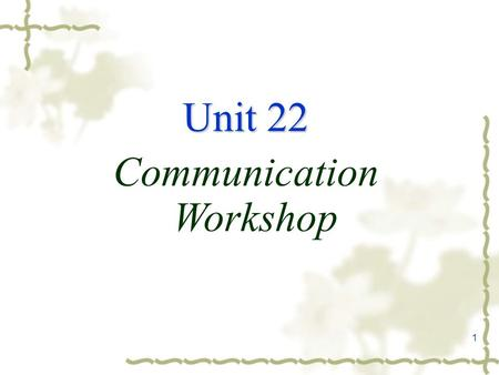 1 Unit 22 Communication Workshop. 2 1. What is noise pollution? Can you define it? car alarms Plug one's ears.