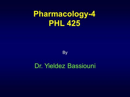 Pharmacology-4 PHL 425 By Dr. Yieldez Bassiouni. Anti-Warts Drugs.