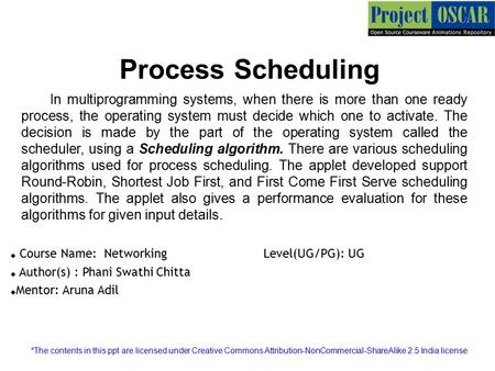 Process Scheduling In multiprogramming systems, when there is more than one ready process, the operating system must decide which one to activate. The.