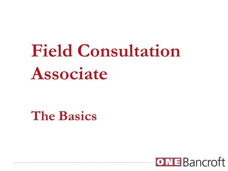 Field Consultation Associate The Basics. To provide opportunities to children and adults with diverse challenges to maximize their potential. Our Core.