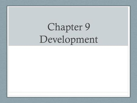 Chapter 9 Development. Nature and Nurture, and Prenatal Development By Fadime Icin, Thayotha Yogendran, Merhawi.