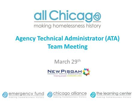 Agency Technical Administrator (ATA) Team Meeting March 29 th.