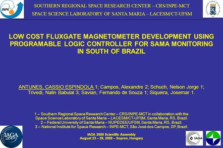 SOUTHERN REGIONAL SPACE RESEARCH CENTER – CRS/INPE-MCT SPACE SCIENCE LABORATORY OF SANTA MARIA – LACESM/CT-UFSM LOW COST FLUXGATE MAGNETOMETER DEVELOPMENT.