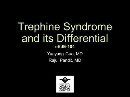 Trephine Syndrome and its Differential eEdE-104