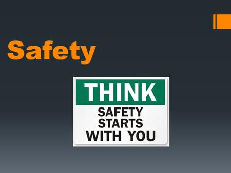 Safety. PREVENTING ACCIDENTS AND INJURIES  IN THE CLASSROOM LABORATORY AND IN EMERGENCY SITUATIONS.