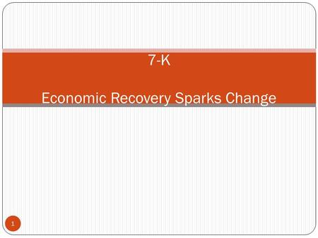 1 7-K Economic Recovery Sparks Change. A. Trade Revival 2 1. By the 800's new inventions such as the iron plow and the windmill made it easier for peasants.
