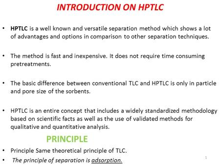 INTRODUCTION ON HPTLC PRINCIPLE