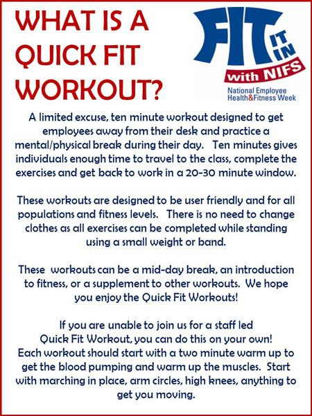 A limited excuse, ten minute workout designed to get employees away from their desk and practice a mental/physical break during their day. Ten minutes.