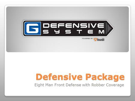 Defensive Package Eight Man Front Defense with Robber Coverage.