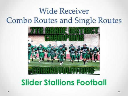 Wide Receiver Combo Routes and Single Routes Slider Stallions Football.
