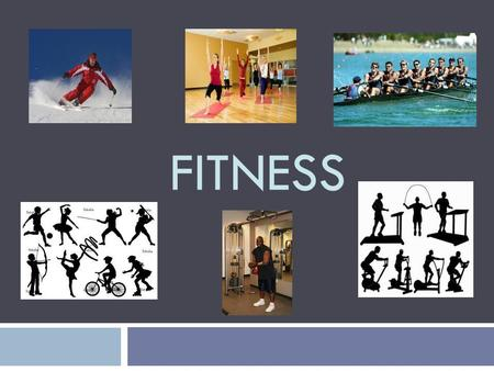 FITNESS. Components of Fitness  DO NOW: List activities that would fall under each of the 5 components of fitness!  Cardiorespiratory Endurance  Muscular.