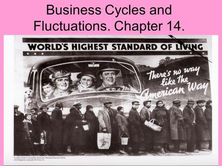 Business Cycles and Fluctuations. Chapter 14.. UNEMPLOYMENT Unequal Burdens of Unemployment Occupation Age Race and Ethnicity Gender Education.