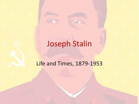 Joseph Stalin Life and Times, 1879-1953. Childhood and Education Born on December 21, 1879 in Gori, Georgia; his birth name was Iosif Vissarionovich Djugashvili.