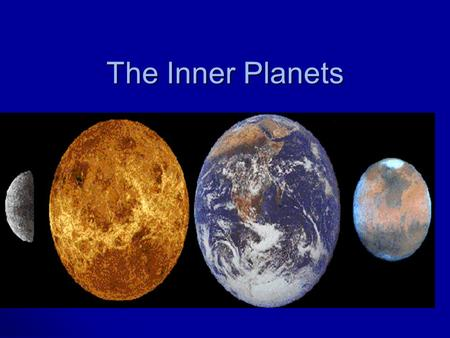 The Inner Planets. Objective 1 Draw a diagram of the solar system and label all the planets as either terrestrial or gas giants. 1 Draw a diagram of the.