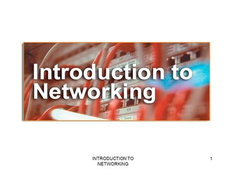 1INTRODUCTION TO NETWORKING. Objective Introduction to networks. Need for networks. Classification of networks. 2INTRODUCTION TO NETWORKING.