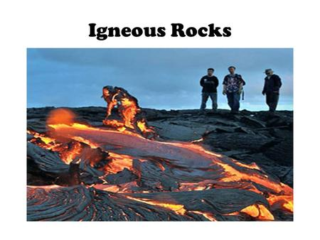 Igneous Rocks. Igneous Rocks are made from minerals melted deep inside the Earth When these melted minerals cool they form different kinds of Igneous.
