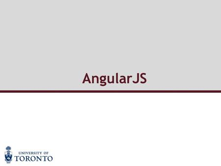 AngularJS. What is AngularJS  Javascript Framework  MVC  for Rich Web Application Development  by Google.