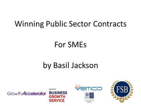 Winning Public Sector Contracts For SMEs by Basil Jackson.