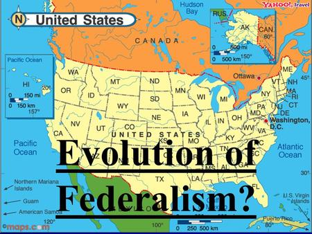 Evolution of Federalism?. Learning Objectives: What four things have expanded federal power? Define the Full Faith and Credit Clause. Define the Privileges.