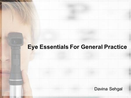 Eye Essentials For General Practice