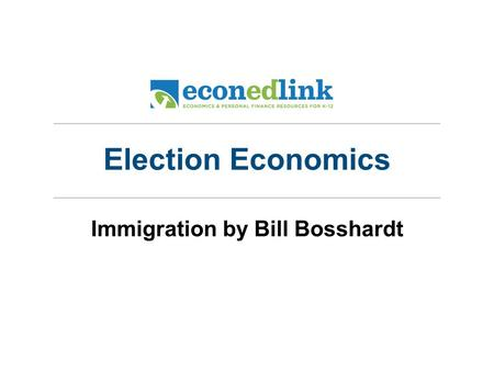 Immigration by Bill Bosshardt Election Economics.