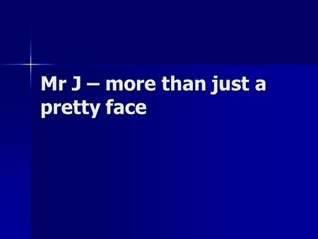 Mr J – more than just a pretty face. How it all began 2004 – a friend set up on ebay selling a selection of pet products from his living room 2004 – a.