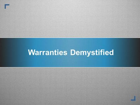 Warranties Demystified. This is an AIA accredited continuing education presentation offering one (1) CEU for participating AIA members. Continuing Education.