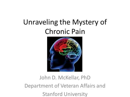 Unraveling the Mystery of Chronic Pain
