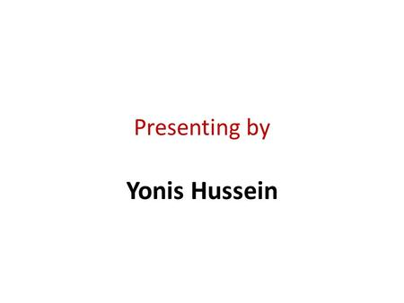 Presenting by Yonis Hussein. Time management.