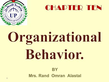 BY Mrs. Rand Omran Alastal 0. Kelli J. Schutte William Jewell College Robbins & Judge Organizational Behavior 14th Edition Understanding Work Teams.