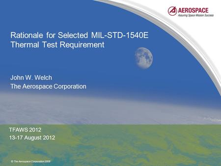 Rationale for Selected MIL-STD-1540E Thermal Test Requirement