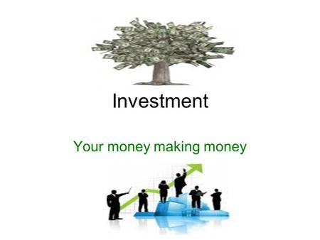 Investment Your money making money. Social Security Def. Comprehensive federal program providing workers and their dependents with retirement, disability.