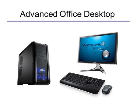 Advanced Office Desktop. The Chassis CoolerMaster CM690 II Advanced.