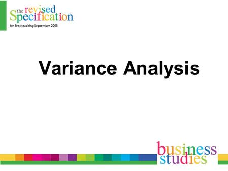 Variance Analysis. Within the context of management accounting, variance analysis studies differences between actual and budgeted figures and looks at.