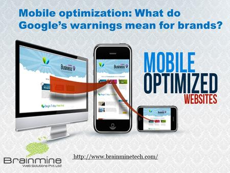 Mobile optimization: What do Google's warnings mean for brands?