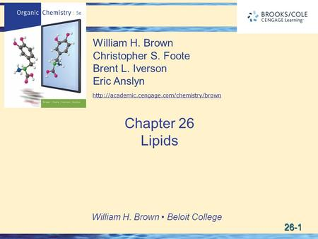 26-1 William H. Brown Beloit College William H. Brown Christopher S. Foote Brent L. Iverson Eric Anslyn  Chapter.