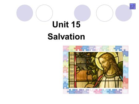 Unit 15 Salvation Contents Pre-reading questions Background information Language points of Text I Structure analysis.