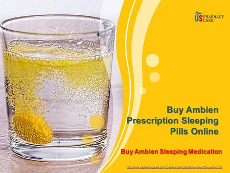 Buy Ambien Sleeping Medication Buy Ambien Prescription Sleeping Pills Online
