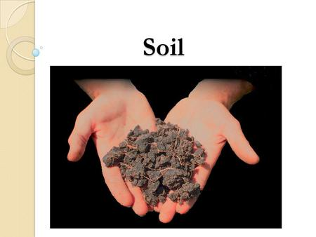 Soil. Weathering of Rocks and Minerals  Weathering refers to the physical, chemical and biological factors/processes that disintegrate and decompose.