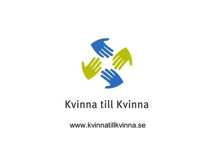 Www.kvinnatillkvinna.se. SECURITY The 1325 family of resolution Why is it important that it is security council resolutions?