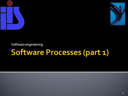 Software engineering 1.  Software process models  Process activities  Software change  The Rational Unified Process  An example of a modern software.