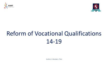 Reform of Vocational Qualifications 14-19 (Author: G Newbery, TAA)