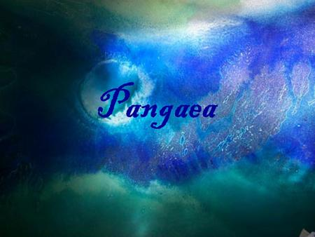 Pangaea. A puzzle of epic proportions The super continent of Pangaea was once made up of all the land masses we recognize on our earth today. Take a look.