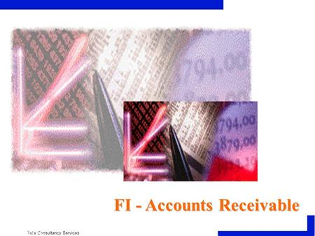  Tata Consultancy Services  SAP AG FI - Accounts Receivable.