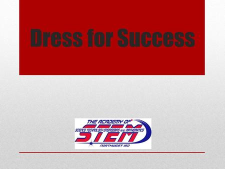 Dress for Success. Journal #3 (Write on a separate sheet of paper to turn in.) In past English classes, what have you found to be the most helpful? (If.