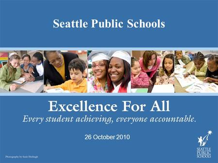 Seattle Public Schools 26 October 2010. CARE Agenda  Defining & Evaluating CARE  District Climate Survey Trends 2008 – 2010  Bullying at TOPS  2010.
