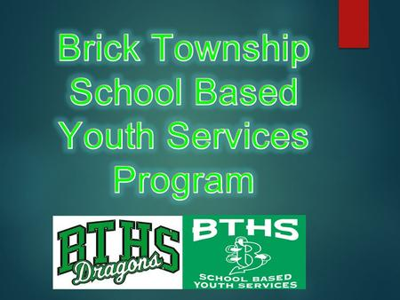 The Brick School Based Program is managed by Preferred Children's Services of Brick, NJ and aims to provide comprehensive counseling services and support.