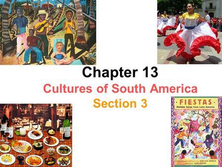 Culture of South America