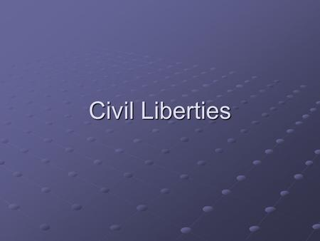 Civil Liberties. Recap State Budgets Limit- Balanced Budget Municipal Elections/Structure Intro To Civil Liberties.
