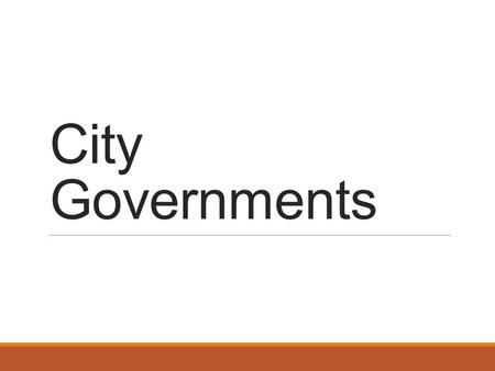 City Governments. How many governments are there in the United States? To Learning Objectives.